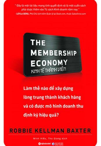 The Membership Economy Kinh Tế Thành Viên