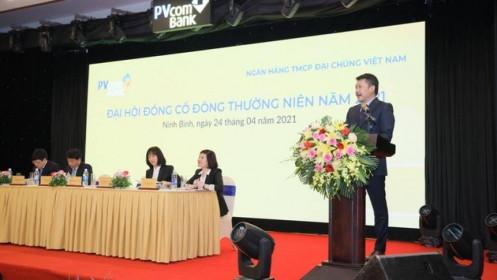 ĐHĐCĐ PVcomBank: Không xáo trộn nhân sự, xác định tăng trưởng bền vững