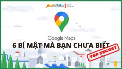 Google Maps: 6 bí mật Hack mà bạn chưa biết