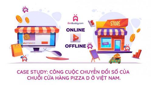 [Case Study] Công cuộc chuyển đổi số thành công của Chuỗi cửa hàng Pizza D ở Việt Nam