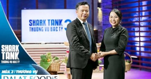 Shark Việt chính thức 'rót' 5 tỷ đồng cho startup Dalat Foodie của bà mẹ bỉm sữa