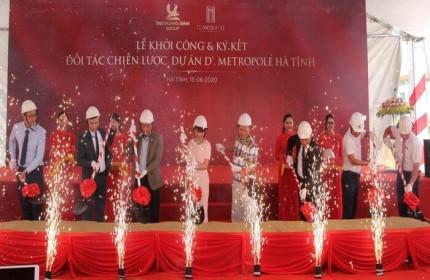 Tân Hoàng Minh động thổ dự án D'. Metropole Hà Tĩnh 1.500 tỷ đồng