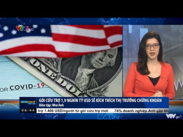 Kinh Tế Cuối Tuần VTV1 8h30 ngày 13/03| Gói cứu trợ 1900 Tỷ USD sẽ kích thích thị trường chứng khoán