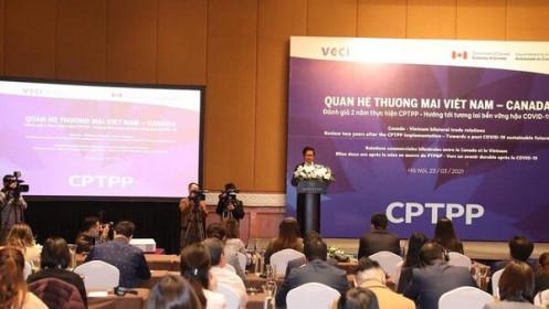 Kim ngạch thương mại Việt Nam - Canada đạt 8,9 tỷ USD nhờ CPTPP