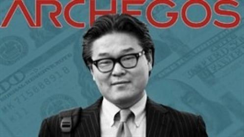 FT: Archegos sắp mất khả năng thanh toán khi các ngân hàng đòi bồi thường