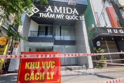 Khởi tố vụ án tại ổ dịch thẩm mỹ viện Amida, Đà Nẵng